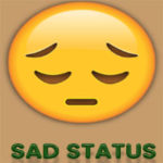 Sad Status (text and pictures) Best Sad status